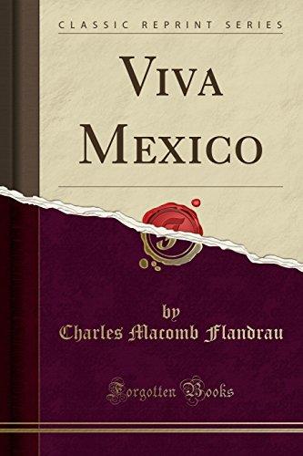 9781330412978: Viva Mexico (Classic Reprint)