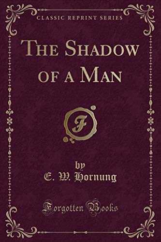 9781330421123: The Shadow of a Man (Classic Reprint)