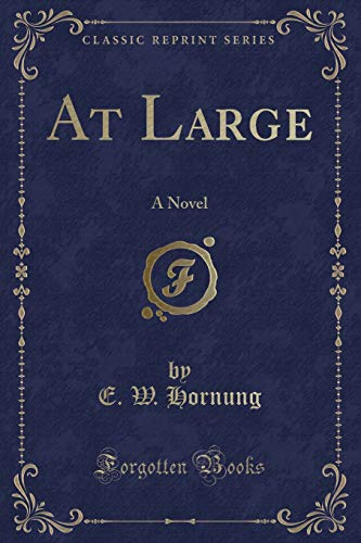 9781330432587: At Large: A Novel (Classic Reprint)