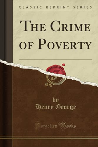9781330437988: The Crime of Poverty (Classic Reprint)