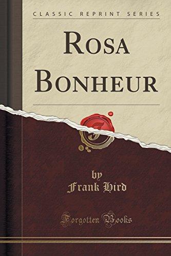 Rosa Bonheur (Classic Reprint) (Paperback): Frank Hird