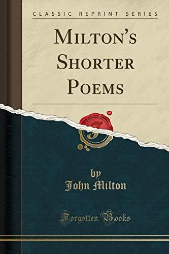 Milton s Shorter Poems (Classic Reprint) (Paperback): John Milton