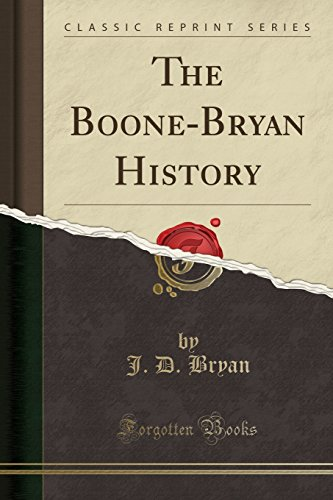 9781330466995: The Boone-Bryan History (Classic Reprint)