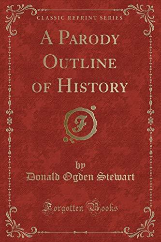 9781330467909: A Parody Outline of History (Classic Reprint)