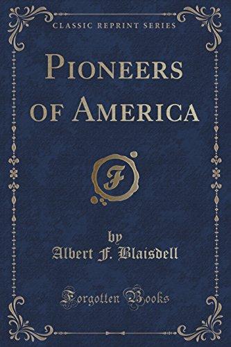 9781330472569: Pioneers of America (Classic Reprint)