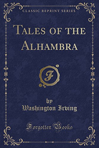 9781330477885: Tales of the Alhambra (Classic Reprint)