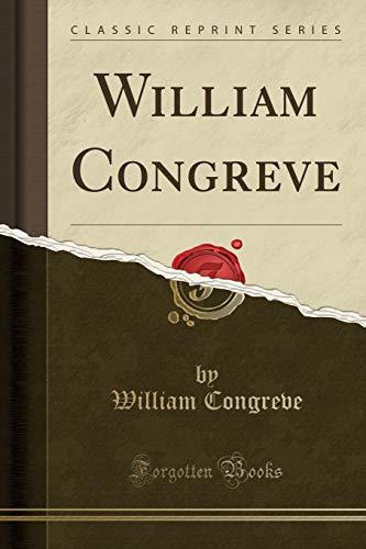 9781330479612: William Congreve (Classic Reprint)