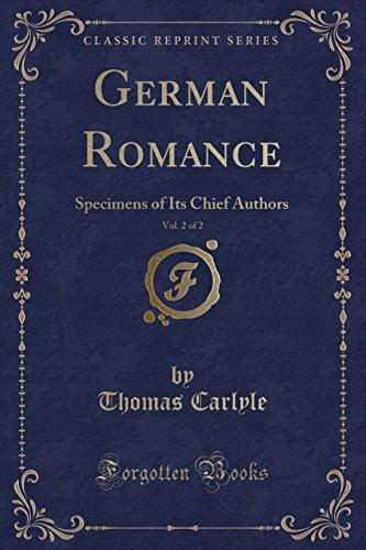 9781330495643: German Romance, Vol. 2 of 2: Specimens of Its Chief Authors (Classic Reprint)