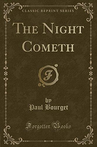 9781330502426: The Night Cometh (Classic Reprint)