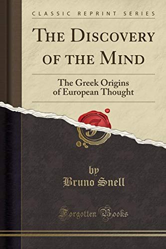 9781330506073: The Discovery of the Mind: The Greek Origins of European Thought (Classic Reprint)