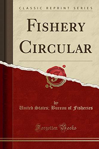 Fishery Circular (Classic Reprint) (Paperback): United States Bureau