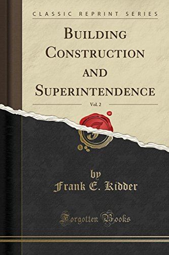 9781330519660: Building Construction and Superintendence, Vol. 2 (Classic Reprint)