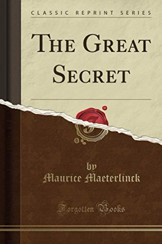 9781330539835: The Great Secret (Classic Reprint)