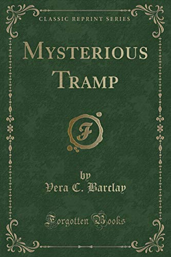9781330540701: Mysterious Tramp (Classic Reprint)