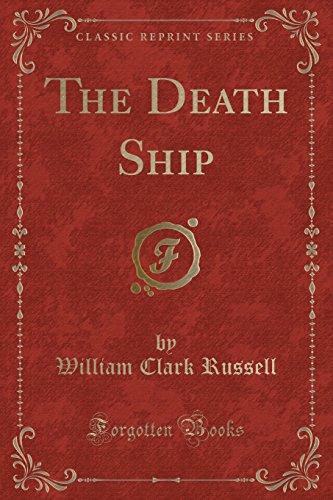 9781330543627: The Death Ship (Classic Reprint)