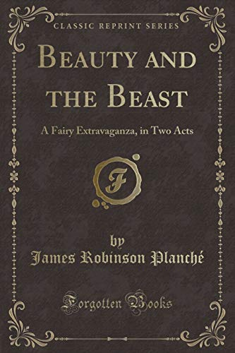 9781330547595: Beauty and the Beast (Classic Reprint)