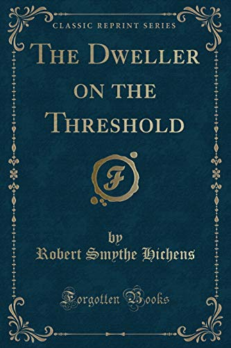 9781330562314: The Dweller on the Threshold (Classic Reprint)