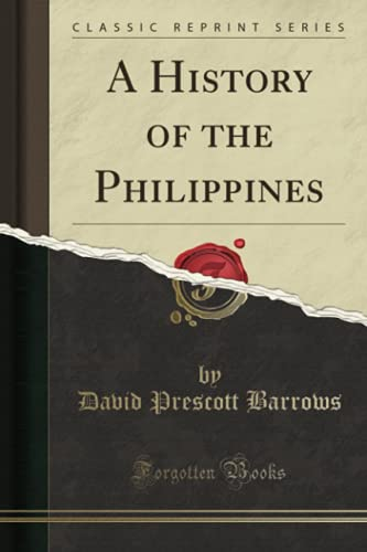 9781330566176: A History of the Philippines (Classic Reprint)