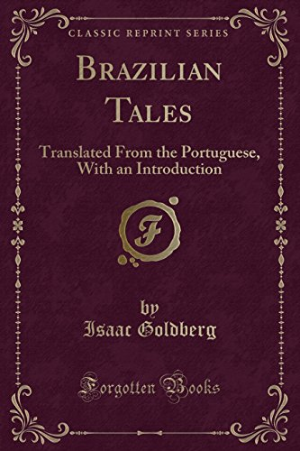 9781330571996: Brazilian Tales: Translated From the Portuguese, With an Introduction (Classic Reprint)