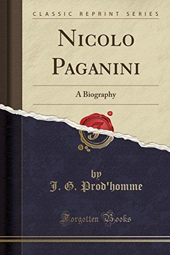 9781330577714: Nicolo Paganini: A Biography (Classic Reprint)