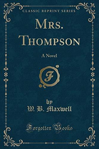 9781330585184: Mrs. Thompson: A Novel (Classic Reprint)