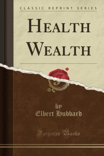 9781330586594: Health Wealth (Classic Reprint)