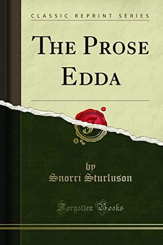 9781330589458: The Prose Edda (Classic Reprint)