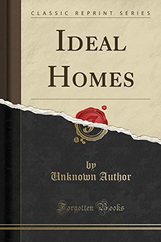 9781330602621: Ideal Homes (Classic Reprint)