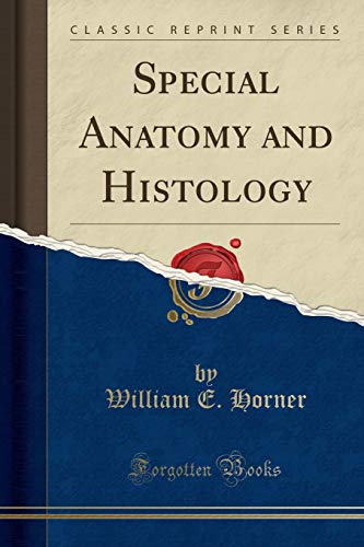 9781330607497: Special Anatomy and Histology (Classic Reprint)