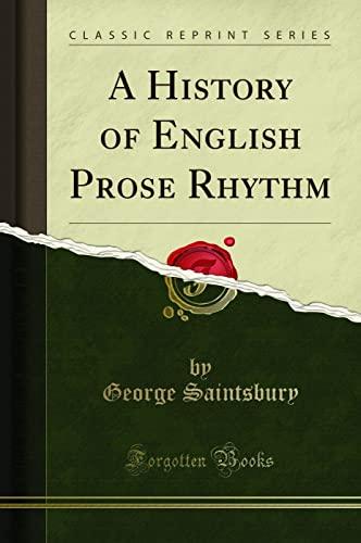 9781330608241: A History of English Prose Rhythm (Classic Reprint)
