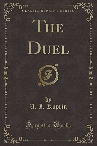 9781330609187: The Duel (Classic Reprint)