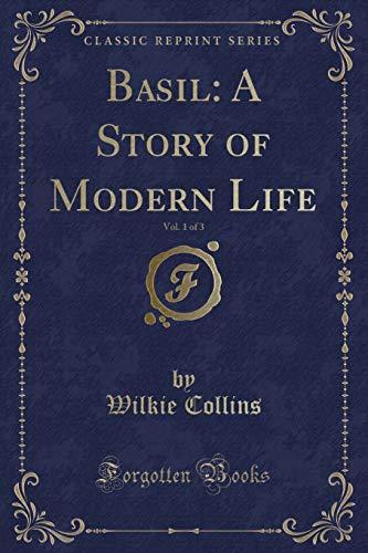 9781330619780: Basil: A Story of Modern Life, Vol. 1 of 3 (Classic Reprint)