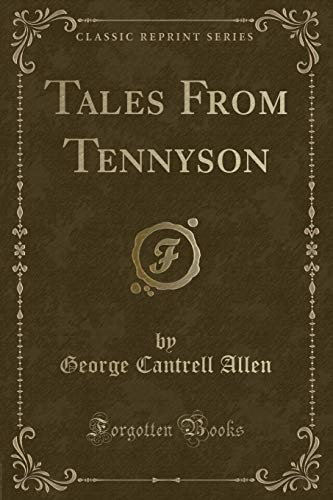 9781330633366: Tales From Tennyson (Classic Reprint)
