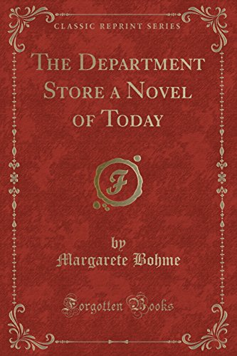 9781330638668: The Department Store a Novel of Today (Classic Reprint)