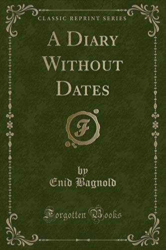 9781330641132: A Diary Without Dates (Classic Reprint)