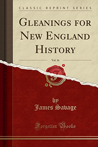 9781330643372: Gleanings for New England History, Vol. 16 (Classic Reprint)