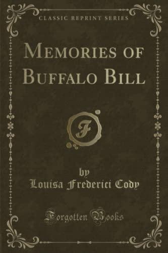 9781330648070: Memories of Buffalo Bill (Classic Reprint)