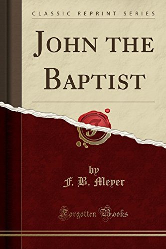 9781330653418: John the Baptist (Classic Reprint)