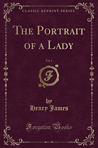 9781330668245: The Portrait of a Lady, Vol. 1 (Classic Reprint)