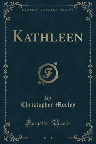 9781330676837: Kathleen (Classic Reprint)