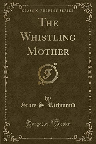 9781330685815: The Whistling Mother (Classic Reprint)