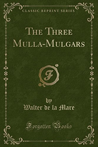 9781330695456: The Three Mulla-Mulgars (Classic Reprint)