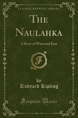 9781330709757: The Naulahka: A Story of West and East (Classic Reprint)