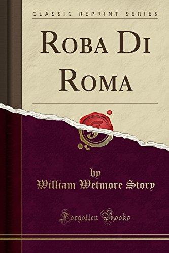 9781330711194: Roba Di Roma (Classic Reprint)