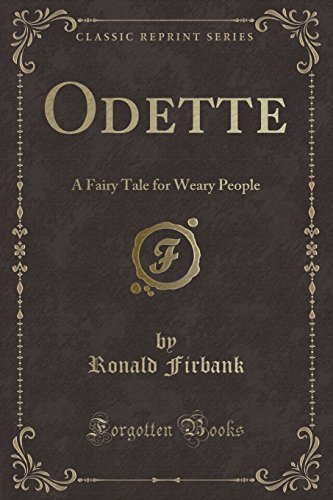 9781330712719: Odette: A Fairy Tale for Weary People (Classic Reprint)