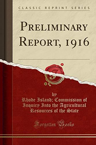 9781330720363: Preliminary Report, 1916 (Classic Reprint)