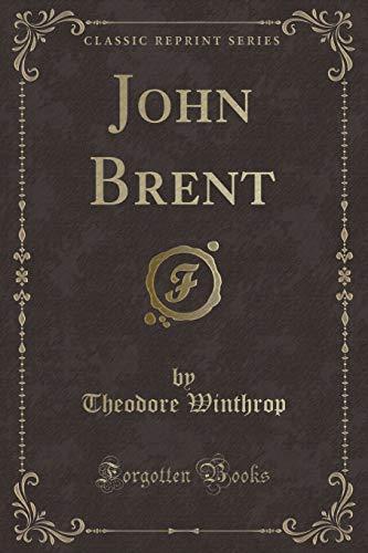 9781330727898: John Brent (Classic Reprint)