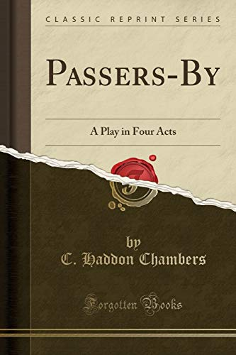 9781330738078: Passers-By: A Play in Four Acts (Classic Reprint)