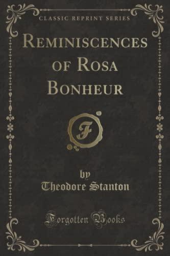 9781330745212: Reminiscences of Rosa Bonheur (Classic Reprint)