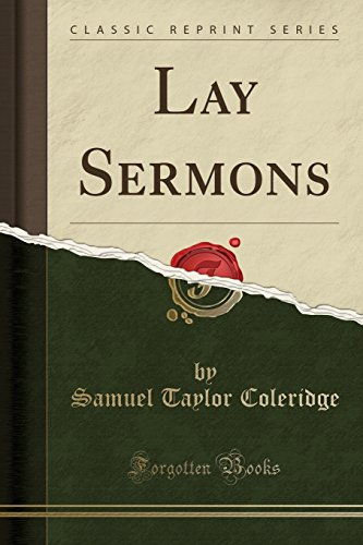 9781330753194: Lay Sermons (Classic Reprint)